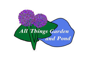 All Things Garden and Pond - Friday-Ad